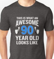 90 Year Old Birthday Funny Senior Man or Woman Gift T-Shirt