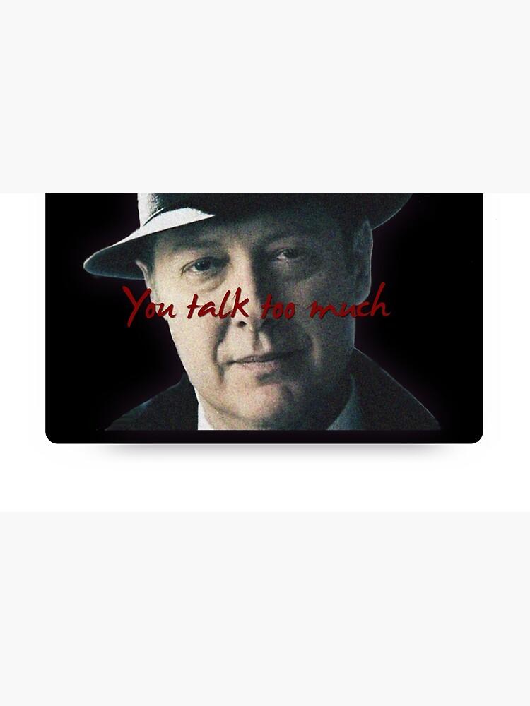 Raymond 'Red' Reddington - Du redest zu viel Print von riotshieldtom