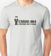 Error 404  - Costume not found T-Shirt