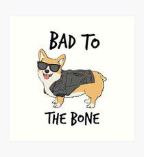 Bad to the Bone Corgi Art Print