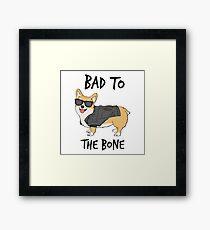 Bad to the Bone Corgi Framed Print