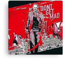 Dont Get Mad - Get Even