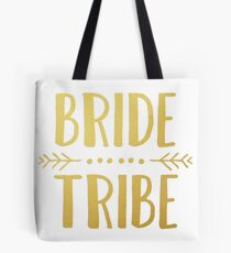Bride Tribe - Gold Tote Bag