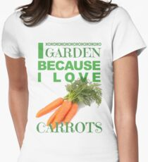 I Garden because I Love Carrots Women's Fitted T-Shirt