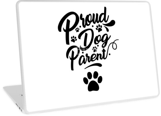 Proud Dog Parent Collection by OURFAMILYWORLD