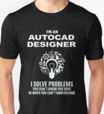 AUTOCAD DESIGNER - SOLVE PROBLEMS WHITE Unisex T-Shirt