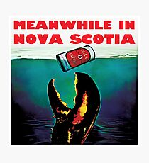 Meanwhile in Nova Scotia Photographic Print
