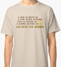 INTO THE WOODS  Classic T-Shirt