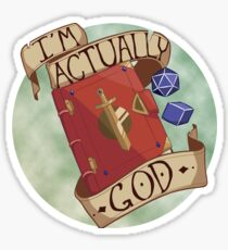 I'm Actually God Sticker