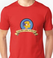 Everything's coming up Milhouse T-Shirt