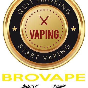Quit smoking Start Vaping - BROVAPE by sgnakbud