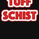 Tuff Schist by peaceofpistudio