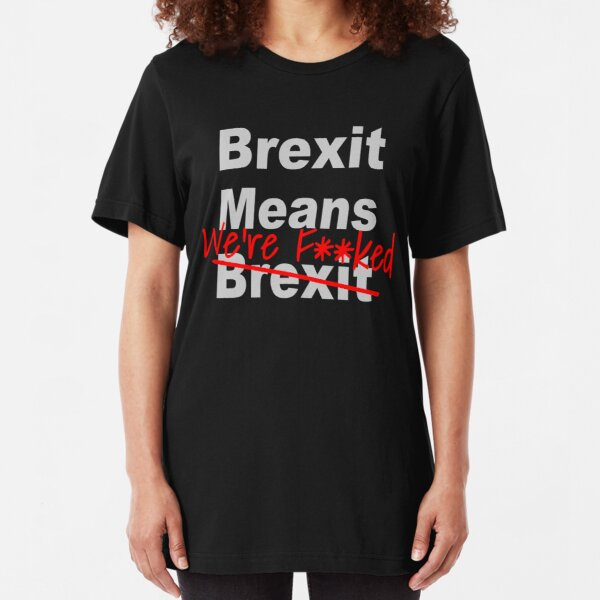Mens T-Shirt LEAVE EUROPEAN UNION BREXIT POLITICS EUROPE LEAVE MEANS LEAVE