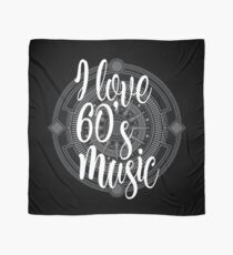 I Love 60's Music - Cool Sixtiess Lover Vintage Style Typography Design Scarf