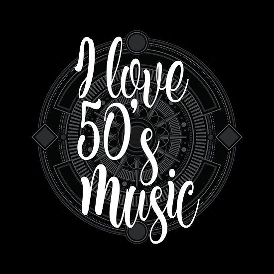 I Love 50s Music