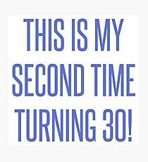 60th Birthday Gag Gift Photographic Print