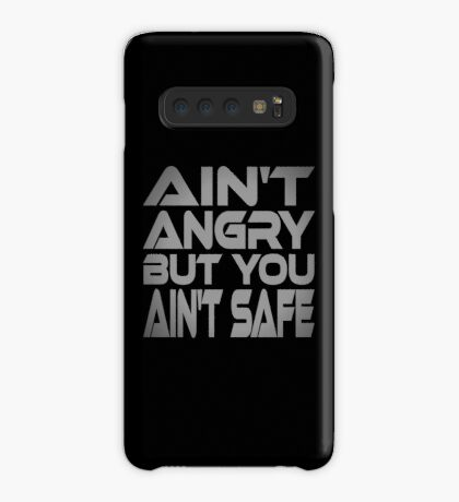 Ain't Angry But You Ain't Safe Case/Skin for Samsung Galaxy