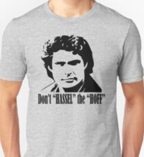 Don't Hassel The Hoff B&W Color T-Shirt
