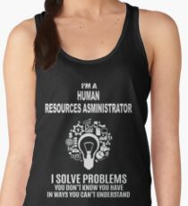HUMAN RESOURCES ASMINISTRATOR - SOLVE PROBLEMS WHITE Women's Tank Top