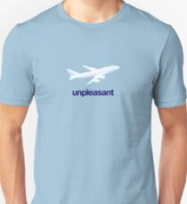 Flying = Unpleasant Unisex T-Shirt