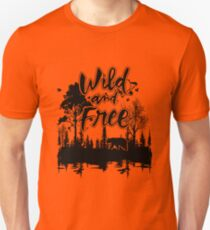 WILD and FREE nature design Products T-Shirt