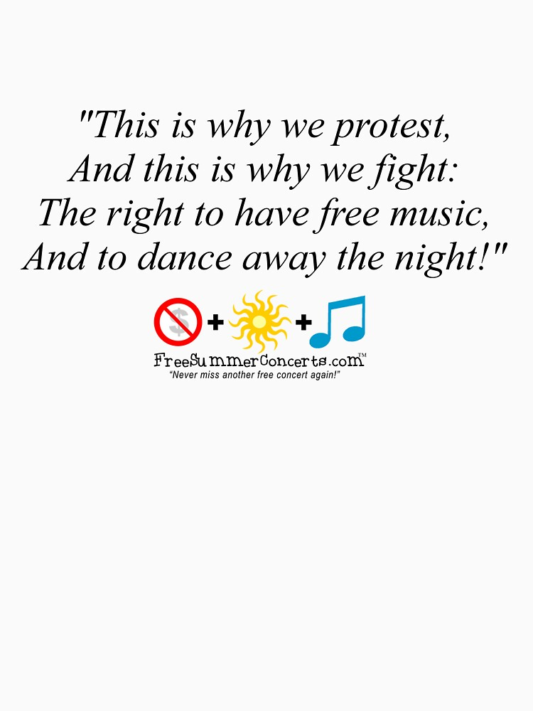 This is why we fight! (FreeSummerConcerts!) by freesummer