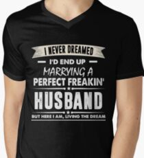 I Never I'd End Up Marrying a Perfect Freakin' Husband Shirt Men's V-Neck T-Shirt