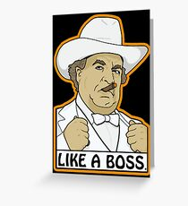 Like a Boss (Hogg, that is.) Greeting Card
