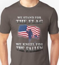 We Stand For The Flag - We Kneel For The Fallen T-Shirt