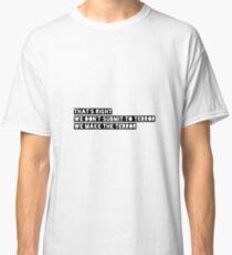 Terror Classic T-Shirt