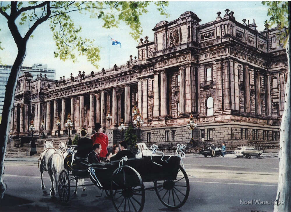 Parliament House, Spring Street, Melbourne by Noel Wauchope