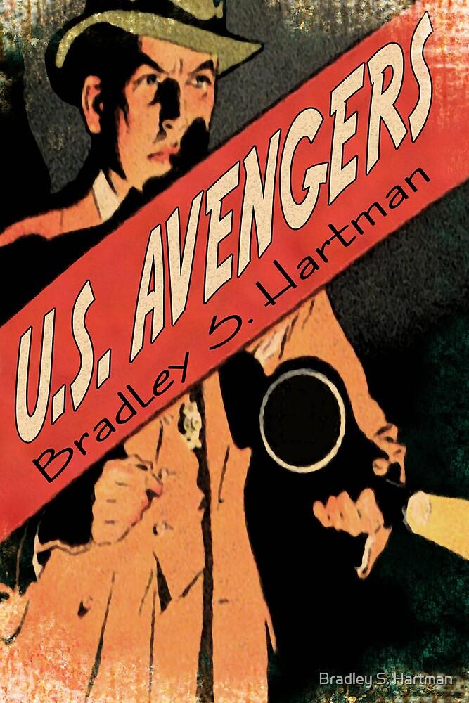 U.S. Avengers by Bradley S. Hartman