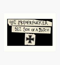 49% Motherfucker - 51% Son of a Bitch Iron cross Art Print