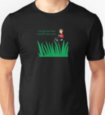 Father's Day - I Fought the Lawn  and the Lawn Won Unisex T-Shirt