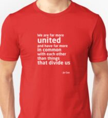 Jo Cox Unisex T-Shirt