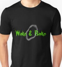 Wake & Bake Unisex T-Shirt