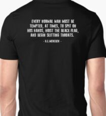 EVERY NORMAL MAN MUST BE TEMPTED Unisex T-Shirt