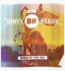 DIRTY HEADS CABIN THE SEA KLEMIS Poster
