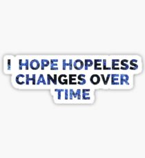 Hopeless Sticker