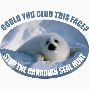 Stop The Canadian Seal Hunt by cowpie