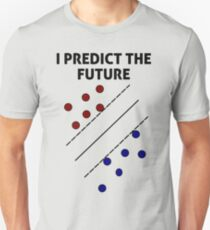 Support Vector Machine, Predict the Future T-Shirt