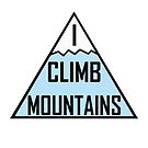 I Climb Mountains Blue by julieerindesign
