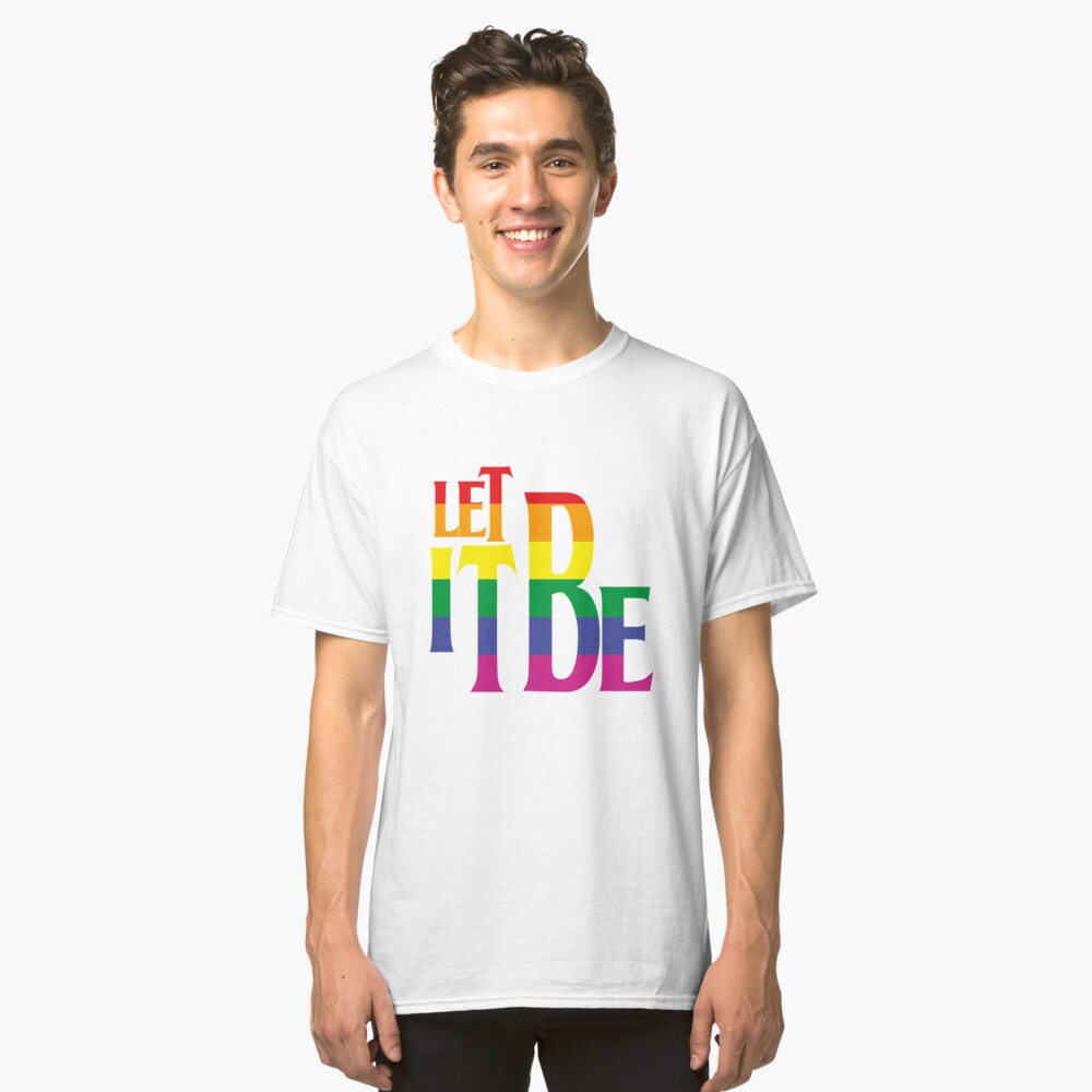 LET IT BE PRIDE Camiseta clásica Front