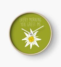 every morning you greet me - sound of music Clock