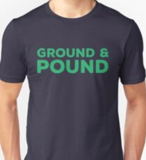 Ground & Pound - MMA Unisex T-Shirt