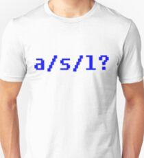 a/s/l? Funny IRC Geek Retro Shirt T-Shirt