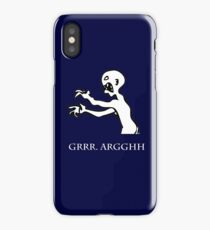 Grr. Argh. iPhone Case