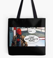 Red Hood - I Don't Want to Talk to People Tote Bag