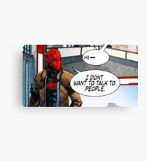 Red Hood - I Don't Want to Talk to People Canvas Print