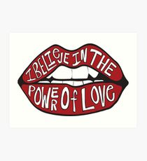 I BELIEVE IN THE POWER OF LOVE Art Print